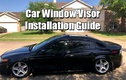 Car Window Visor Installation Guide ( Rain Guard Reviews Included)